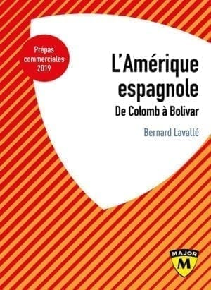 L'Amérique Espagnole - Collection Major - Editions Belin Education