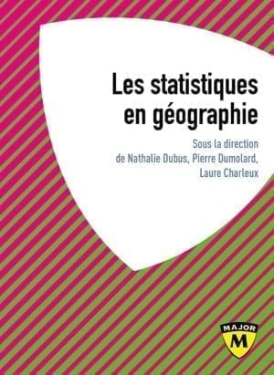 Les statistiques en géographie - Collection Major - Editions Belin Education