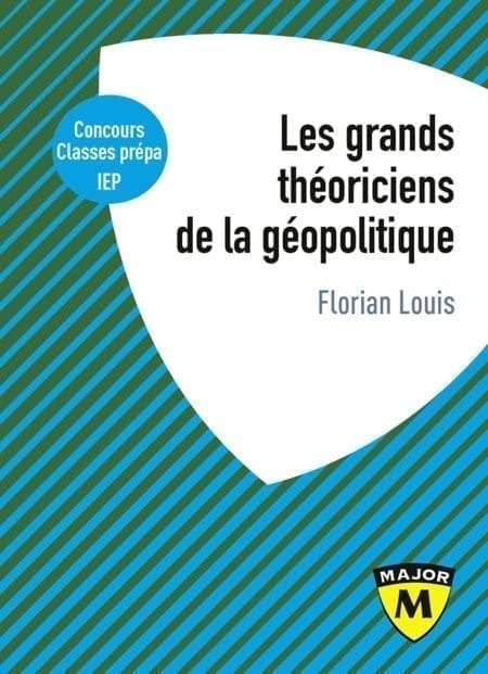 Les grands théoriciens de la géopolitique - Collection Major - Editions Belin Education