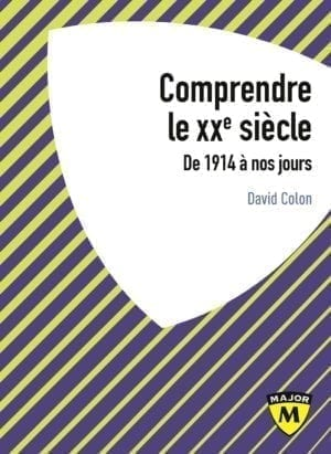 Comprendre le XXème siècle - Collection Major - Editions Belin Education